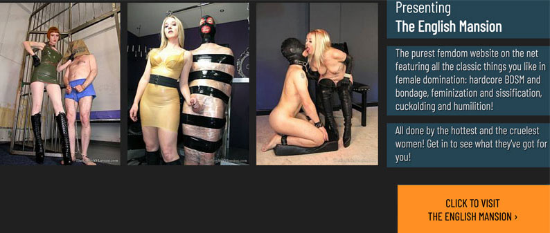 The purest femdom website on the net featuring all the classic things you like in female domination: hardcore BDSM and bondage, feminization and sissification, cuckolding and humilition! All done by the hottest and the cruelest women! Get in to see what they've got for you!