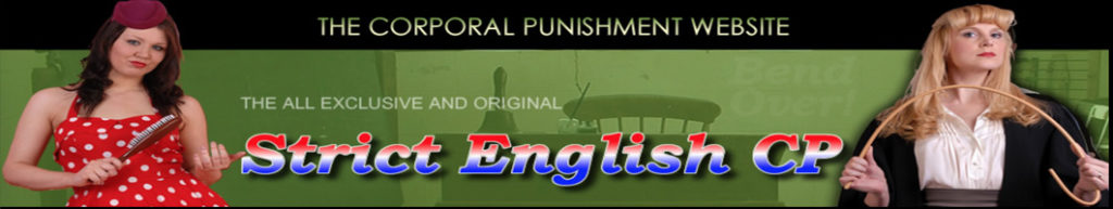 Strict English Corporal Punishment spanking belting strapping caning